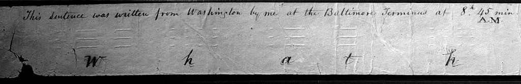 Фрагмент первого сообщения «морзянкой» переданное из Вашингтона в Балтимор